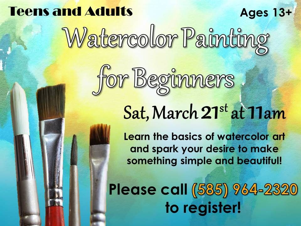 Watercolor Painting for Beginners (ages 13+)Learn the basics of watercolor art and spark your desire to make something simple beautiful.