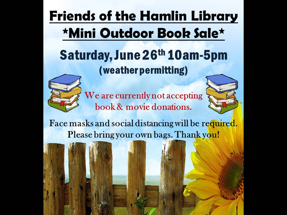 Friends of the Hamlin Library *Mini Outdoor Book Sale  (weather permitting)