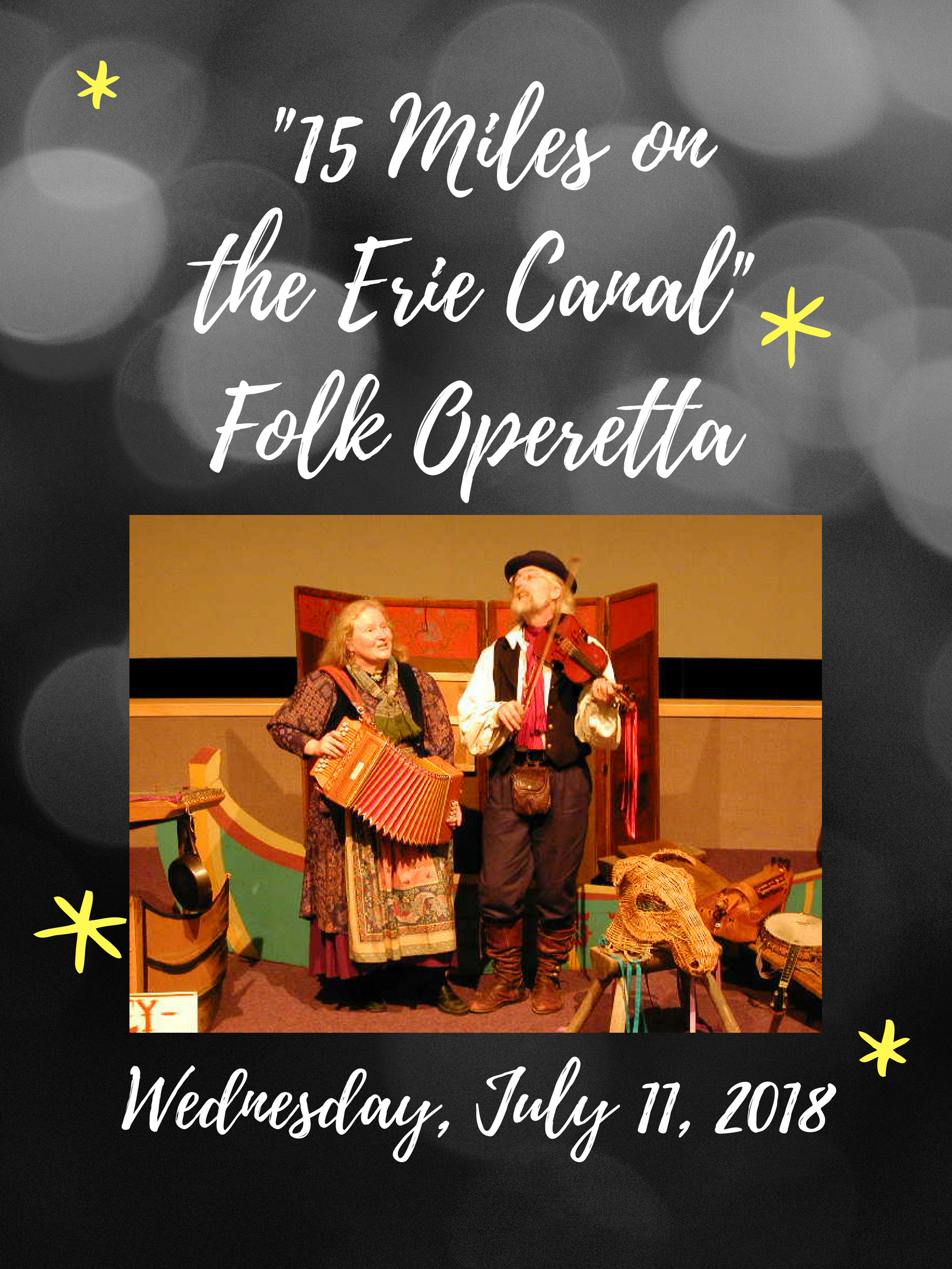 15 Miles on the Erie Canal: Interactive Operetta