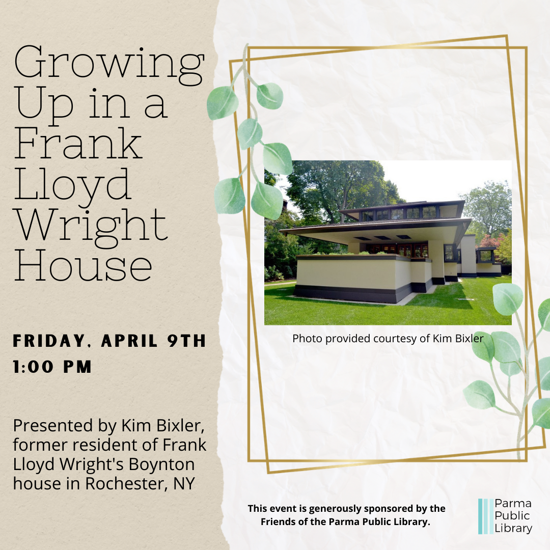 Growing Up in a Frank Lloyd Wright House-VIRTUAL
