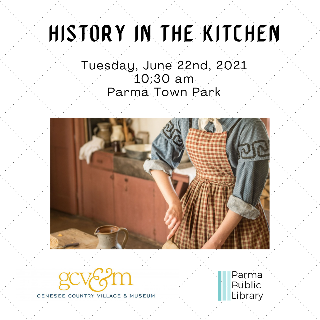 History in the Kitchen (Parma Town Park) - IN PERSON