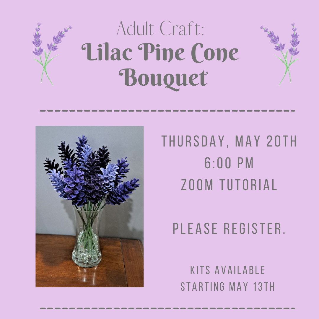 Adult Craft: Pine Cone Lilac Bouquet
