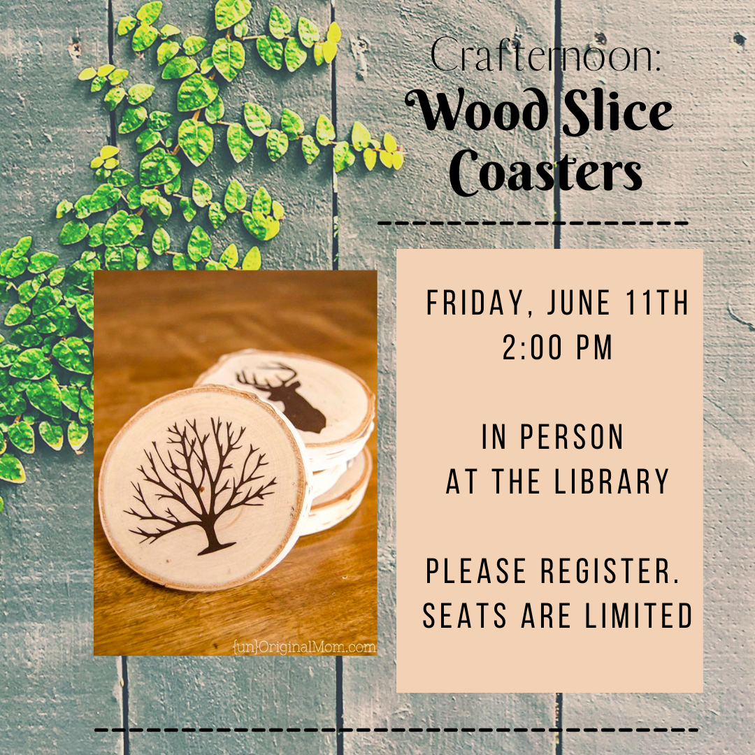 Crafternoon: Wood Slice Coasters - IN PERSON