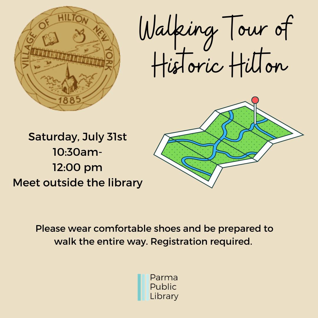 Walking Tour of Historic Hilton