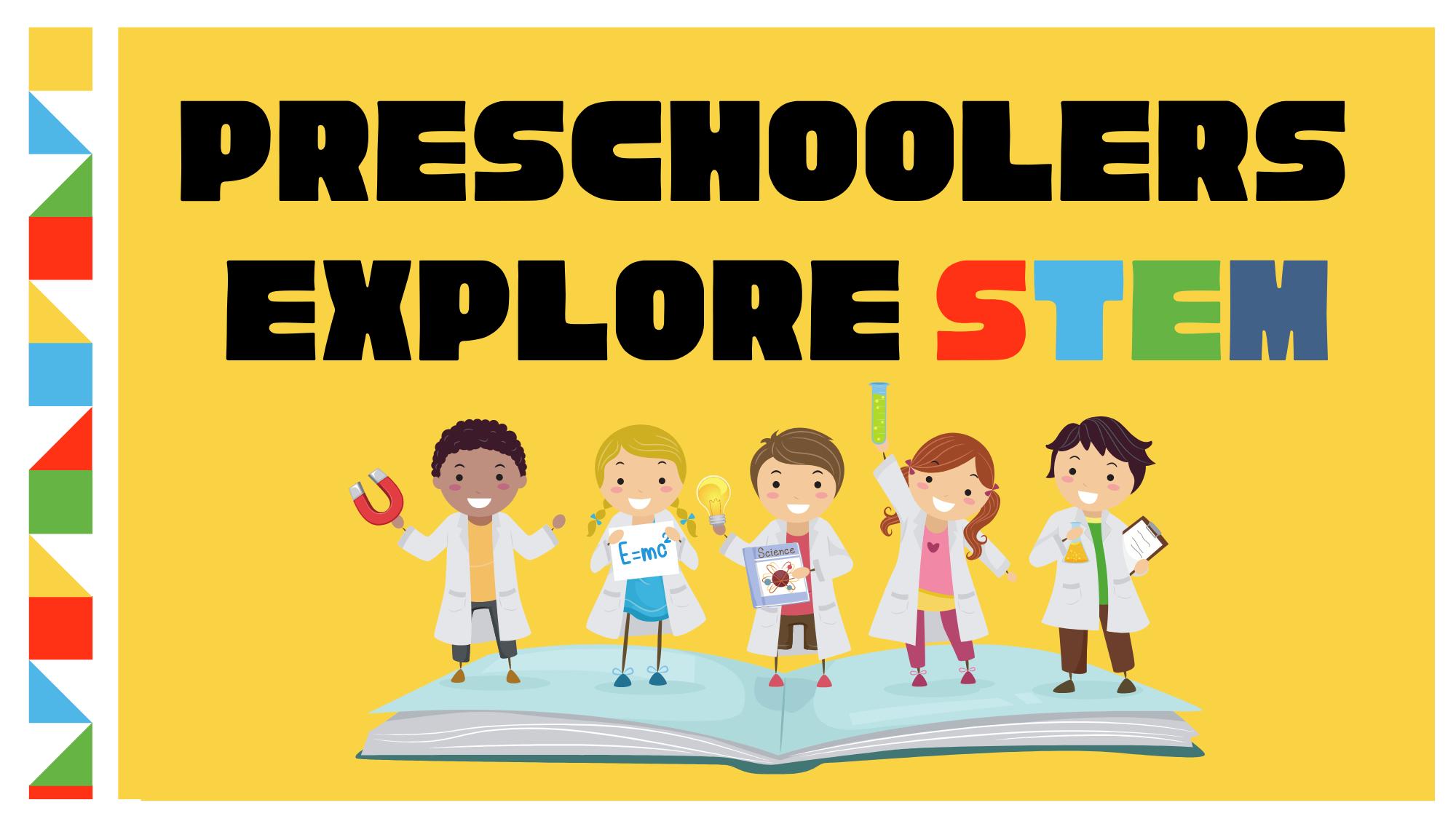 Preschoolers Explore STEM