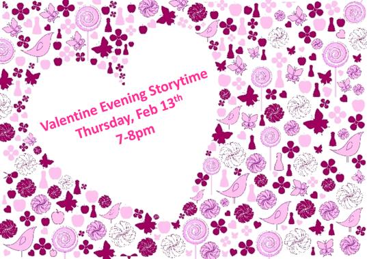 Valentine Evening Storytime