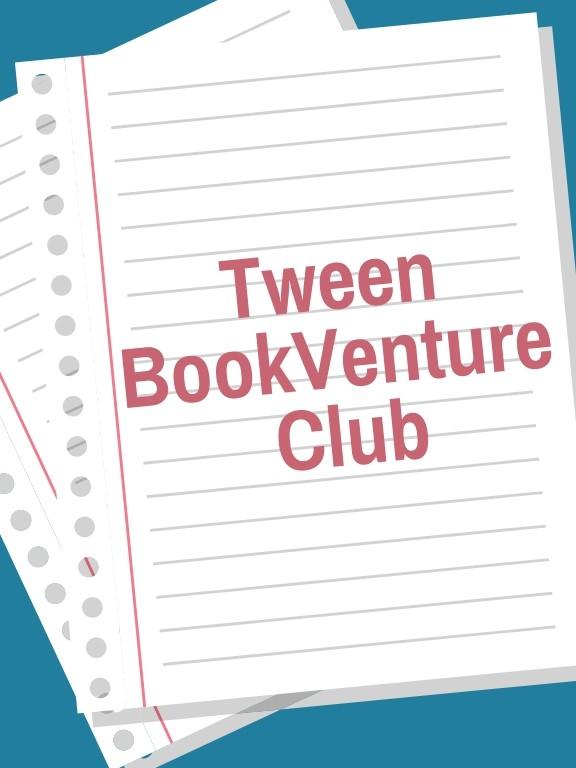 Cancelled! Tween BookVenture Club