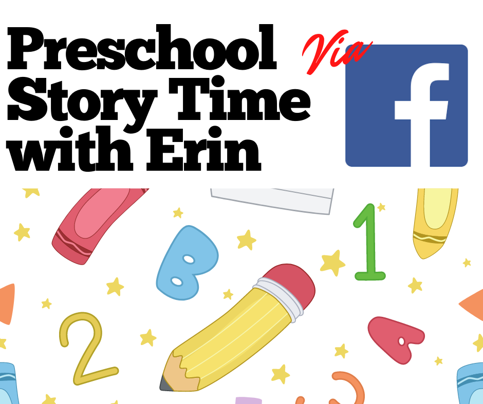 Preschool Story Time with Erin via Facebook Live