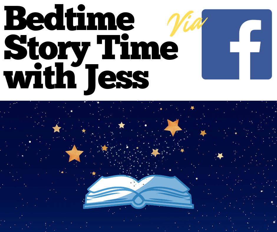 Bedtime Story Time with Jess via Facebook
