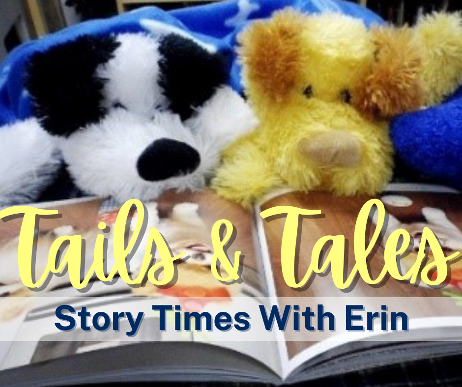Tails and Tales Story Times with Erin