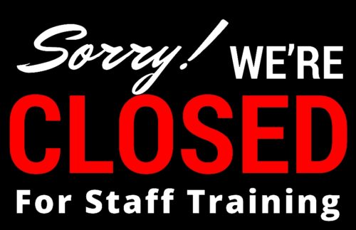 CLOSED for staff development.