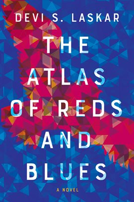 The Hoopla Huddle: The Atlas of Reds and Blues by Devi S. Laskar