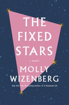 The Hoopla Huddle Online Book Group: The Fixed Stars by Molly Wizenberg