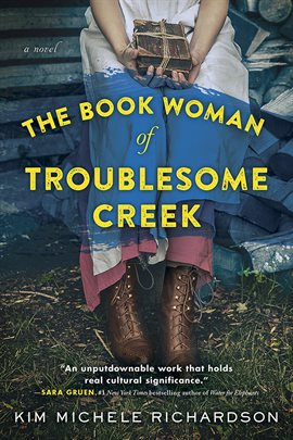 The Hoopla Huddle Online Book Group: The Book Woman of Troublesome Creek by Kim Michele Richardson