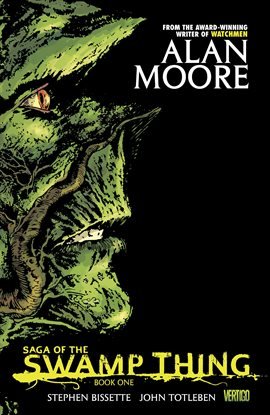 Graphic Novel Discussion Group: Saga Of The Swamp Thing: Book One by Alan Moore