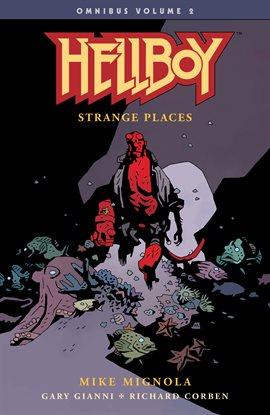 Graphic Novel Discussion Group: Hellboy Omnibus Vol. 2: Strange Places
