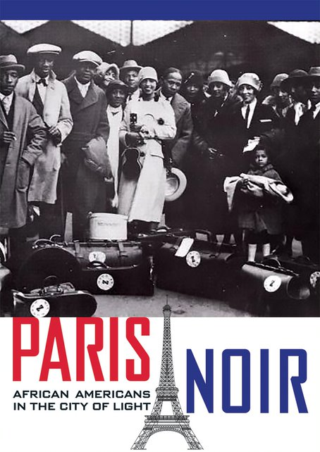 Paris Noir: African Americans in the City of Light
