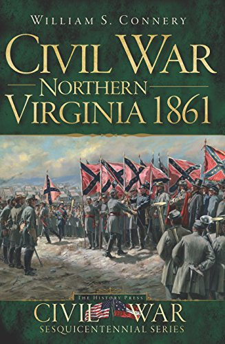 Pohick Regional Featured Author: William Connery - Civil War Northern Virginia 1861