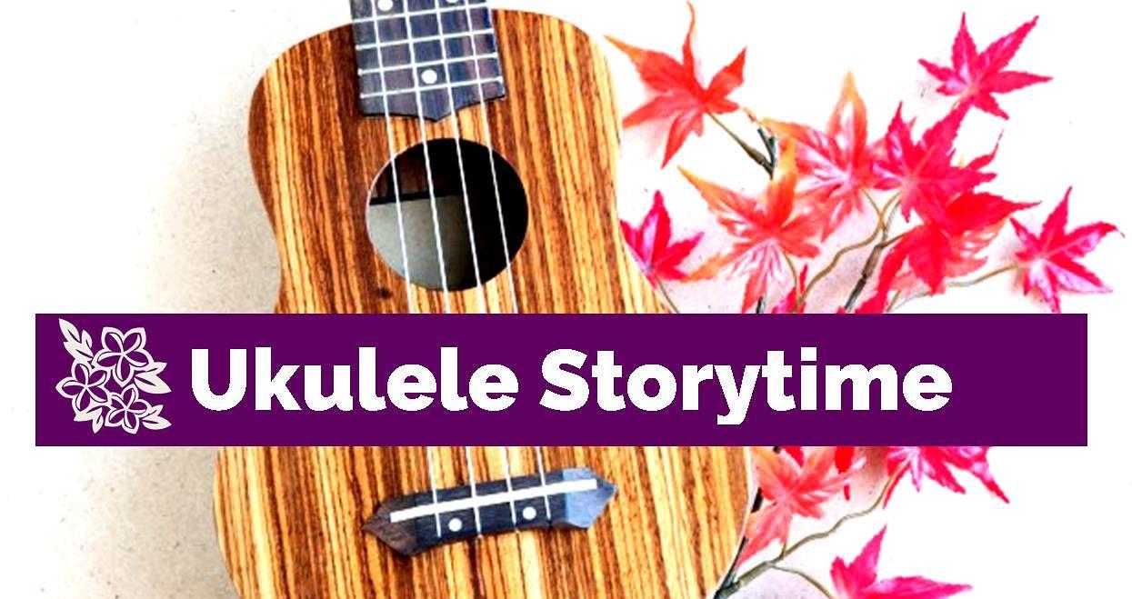 Ukulele Storytime