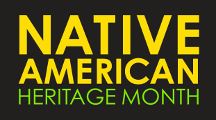 Celebrate Native American Heritage Month