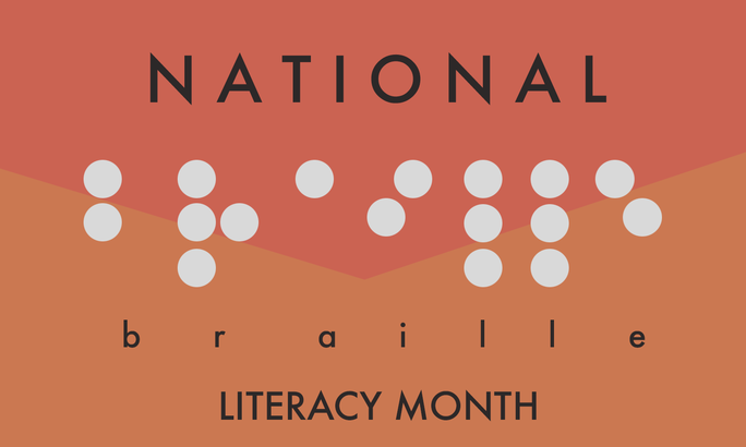 Celebrate Braille Literacy Month