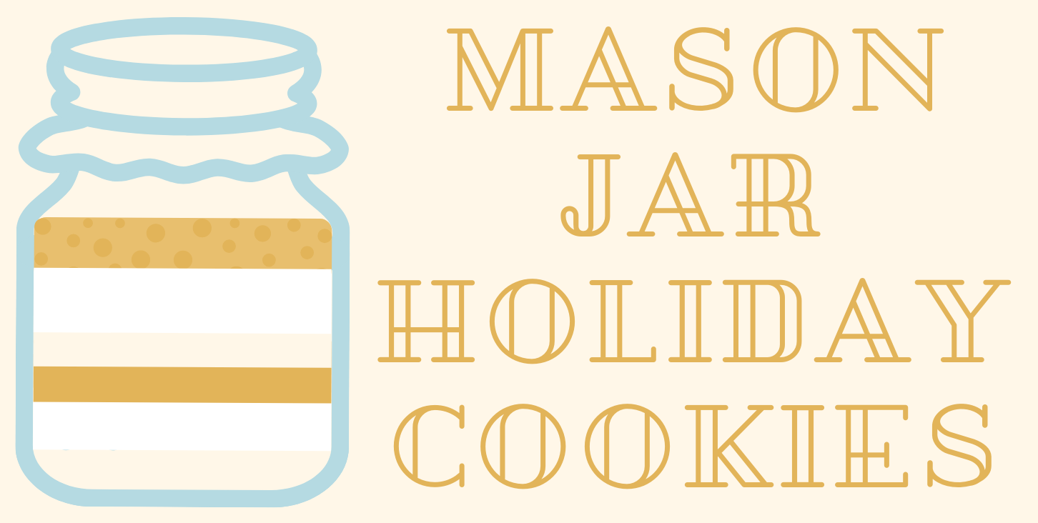 Mason Jar Holiday Cookies
