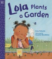 Early Literacy in Action: Lola Plants a Garden