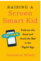 Online Author Event: Raising a Screen-Smart Kid -- from Patrick Henry Library