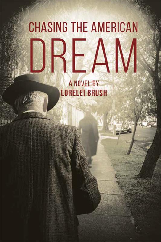 Local Author Lorelei Brush: Chasing the American Dream