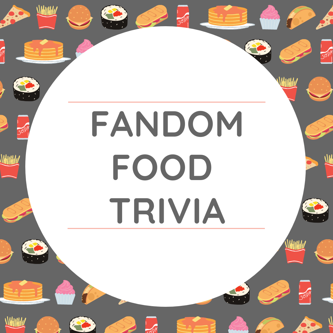 FCPL Comic Con Presents- Fandom Food Trivia