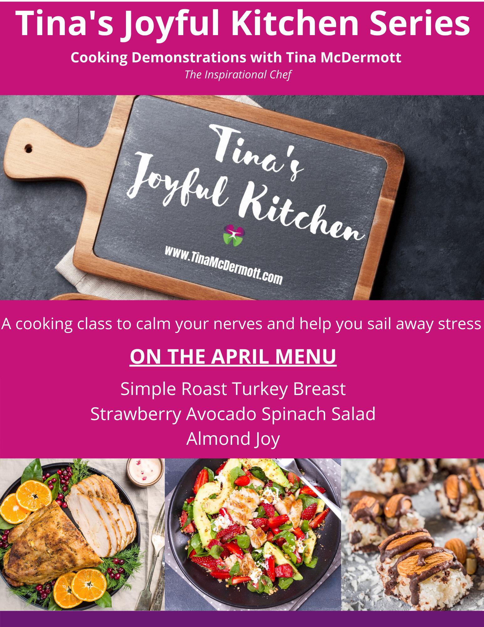 Tina's Joyful Kitchen series :  April - Stress Awareness Month