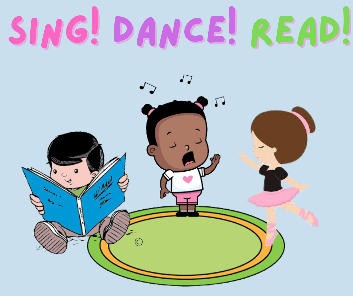 Sing! Dance! Read!