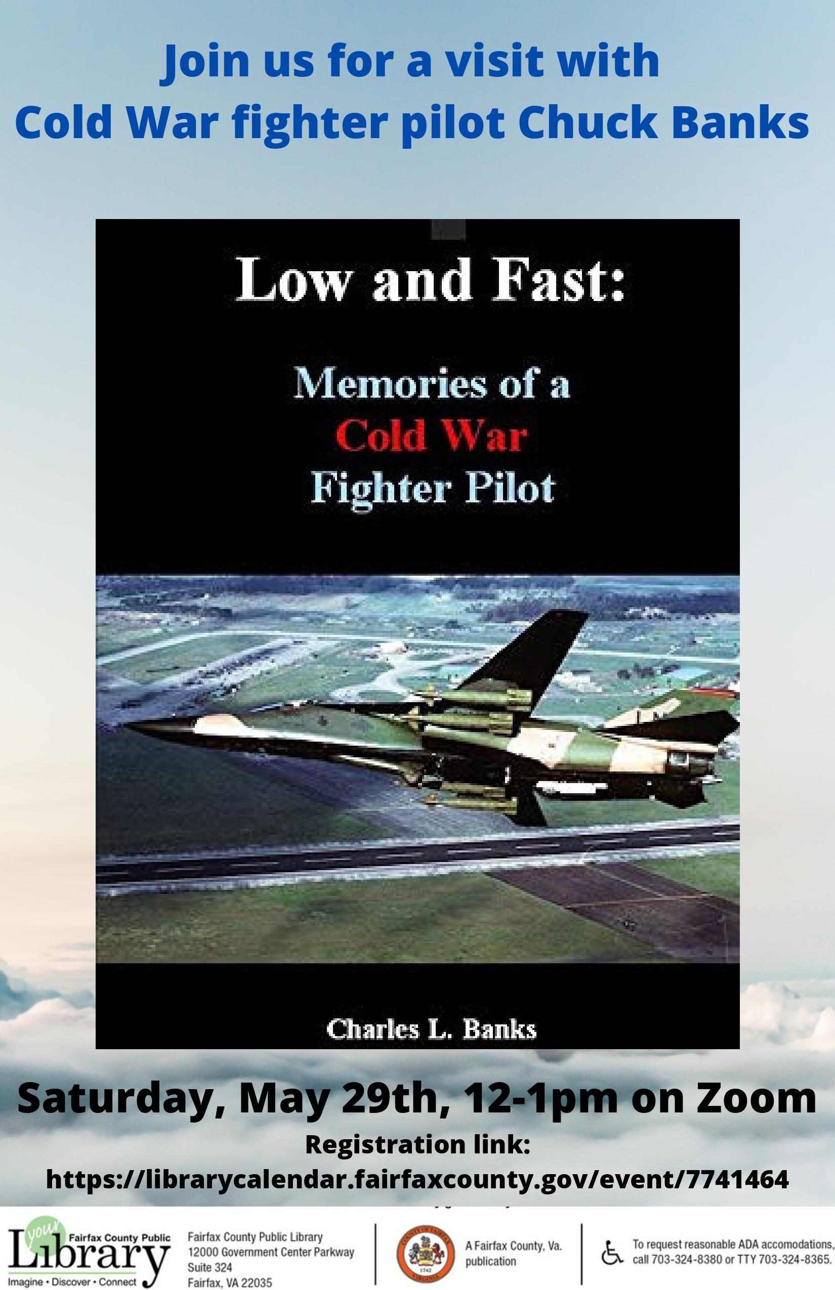 Low and Fast: Memories of a Cold War Pilot