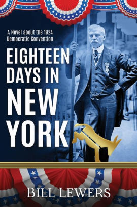Local Author Bill Lewers : Eighteen Days in New York
