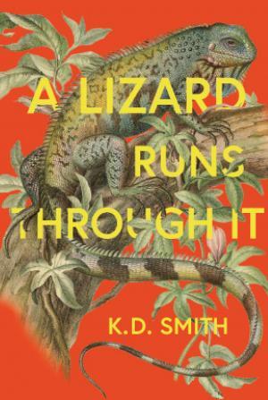 Meet K.D. Smith, Author of A Lizard Runs Through It