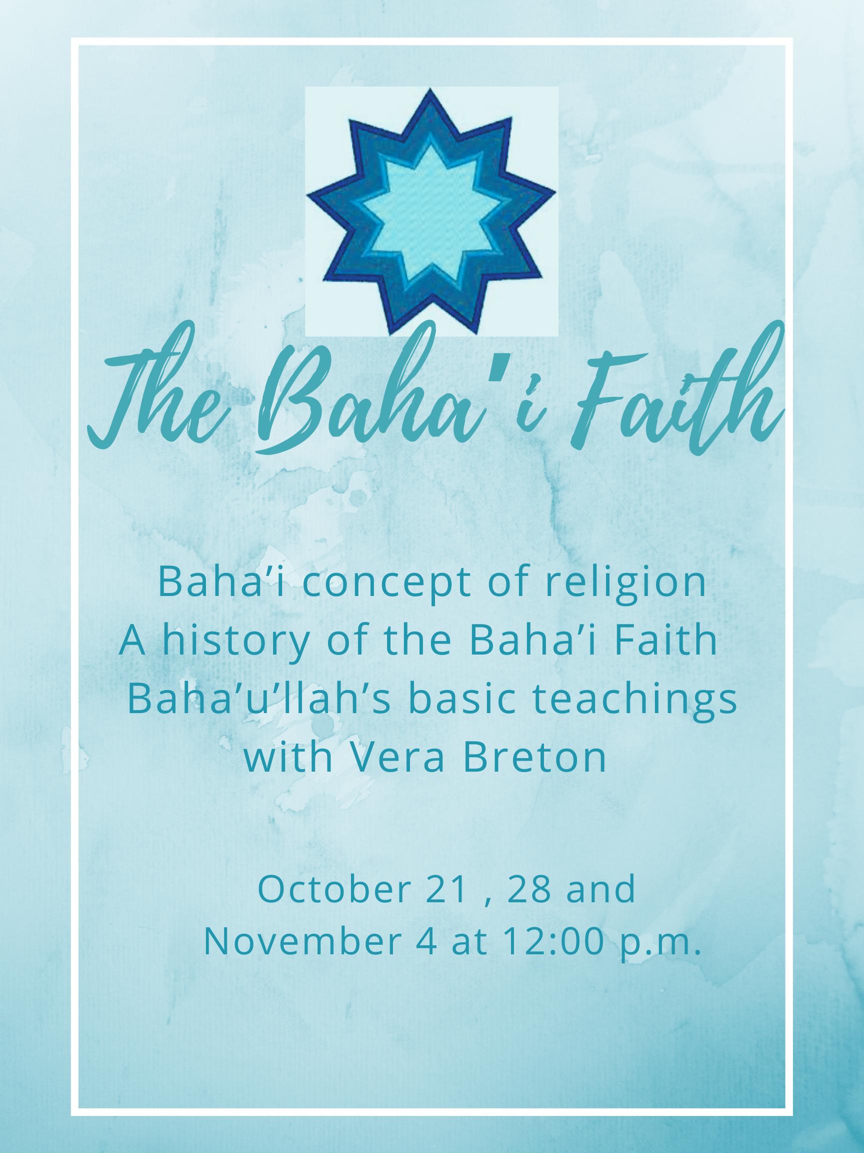 The Baha'i Faith:  A New Chapter in the Eternal Faith of God