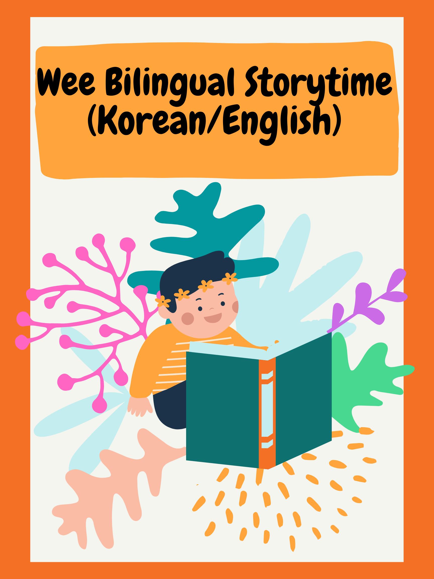 Wee Bilingual Korean-English Storytime