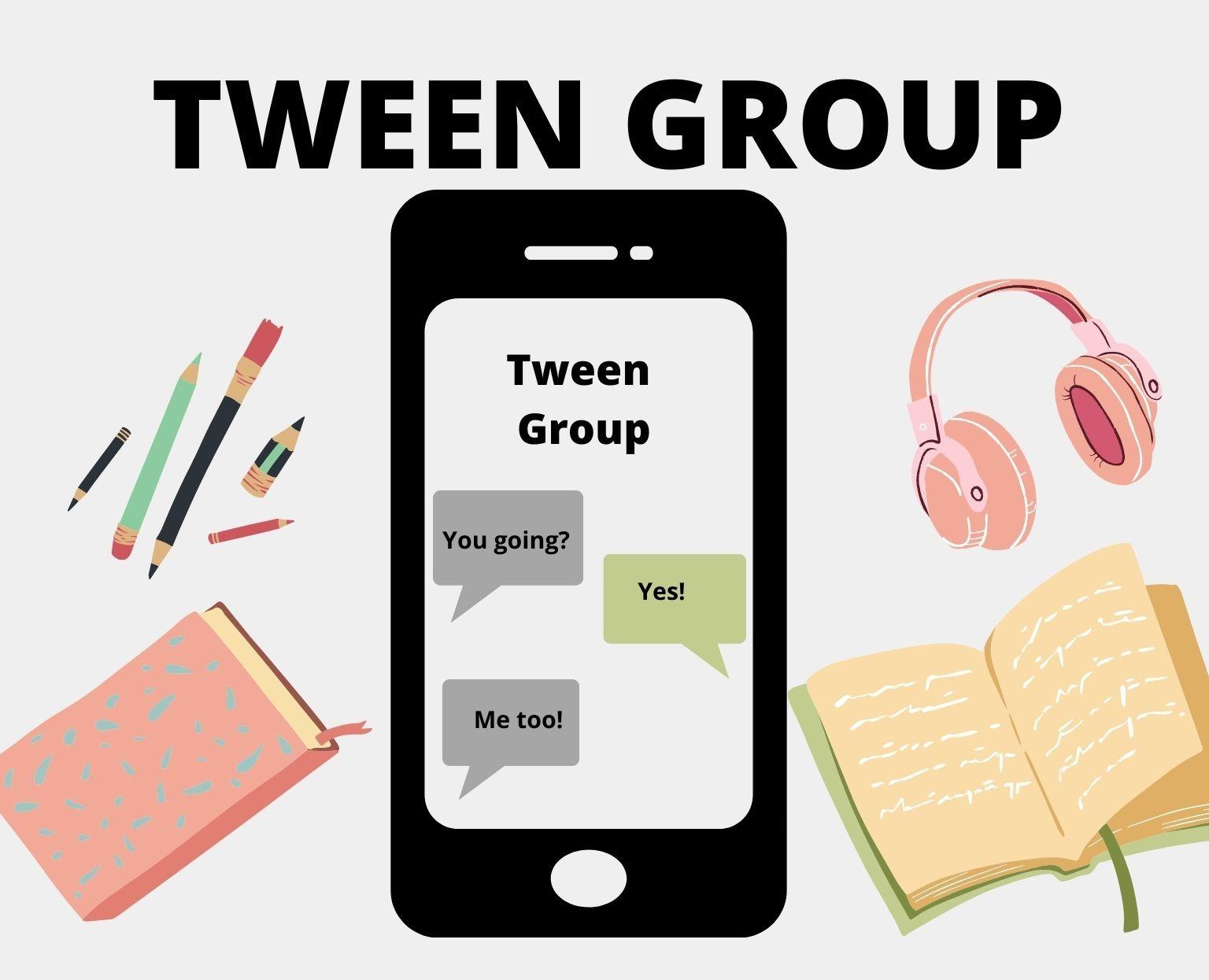 Tween Group Meeting
