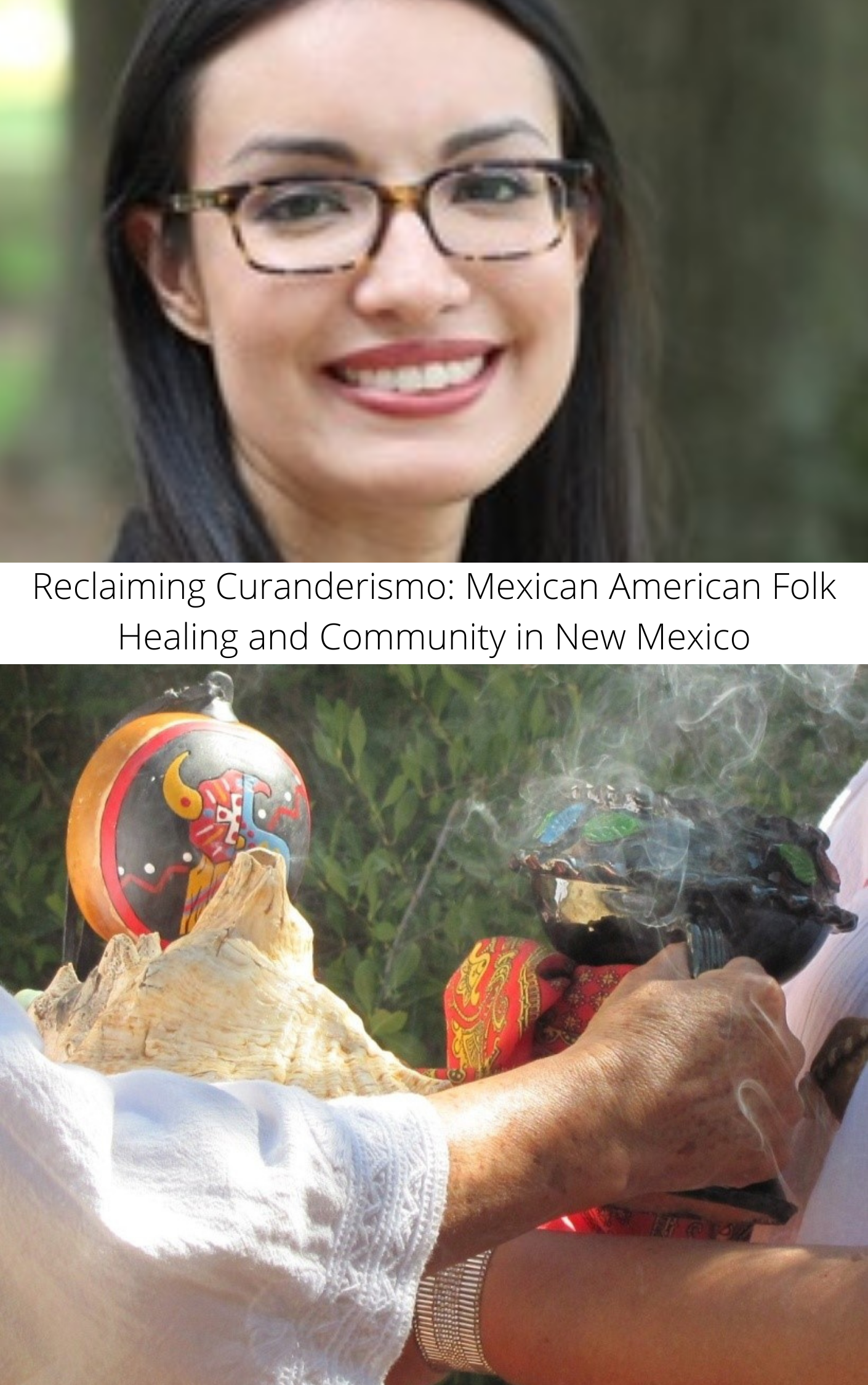 Reclaiming Curanderismo: Mexican American Folk Healing and Community in New Mexico