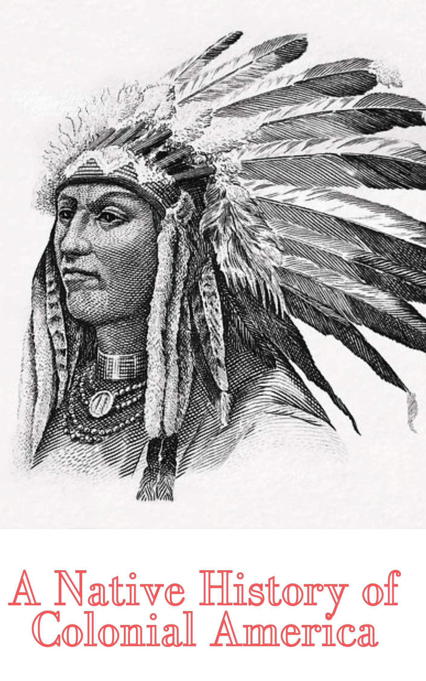 A Native History of Colonial America