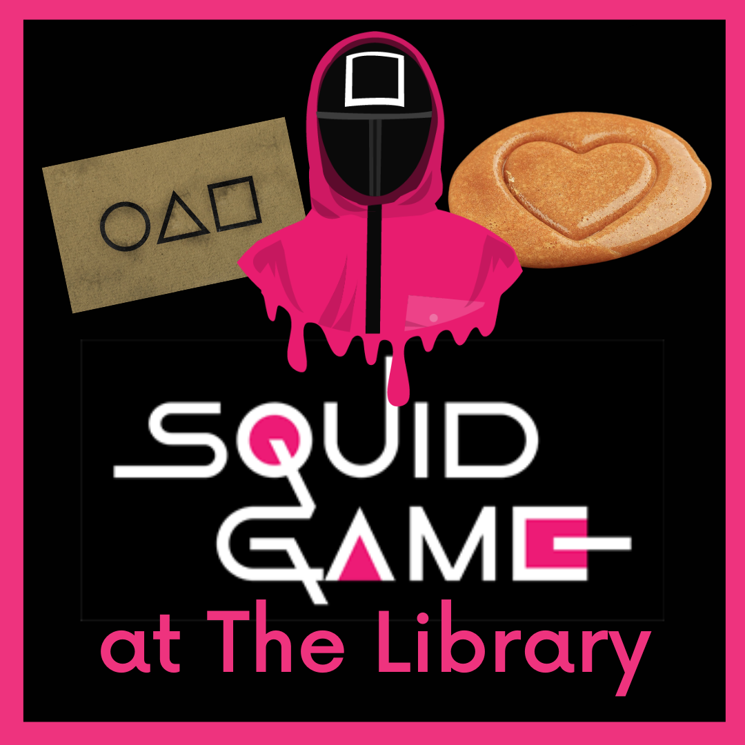 Squid Game @ the Library