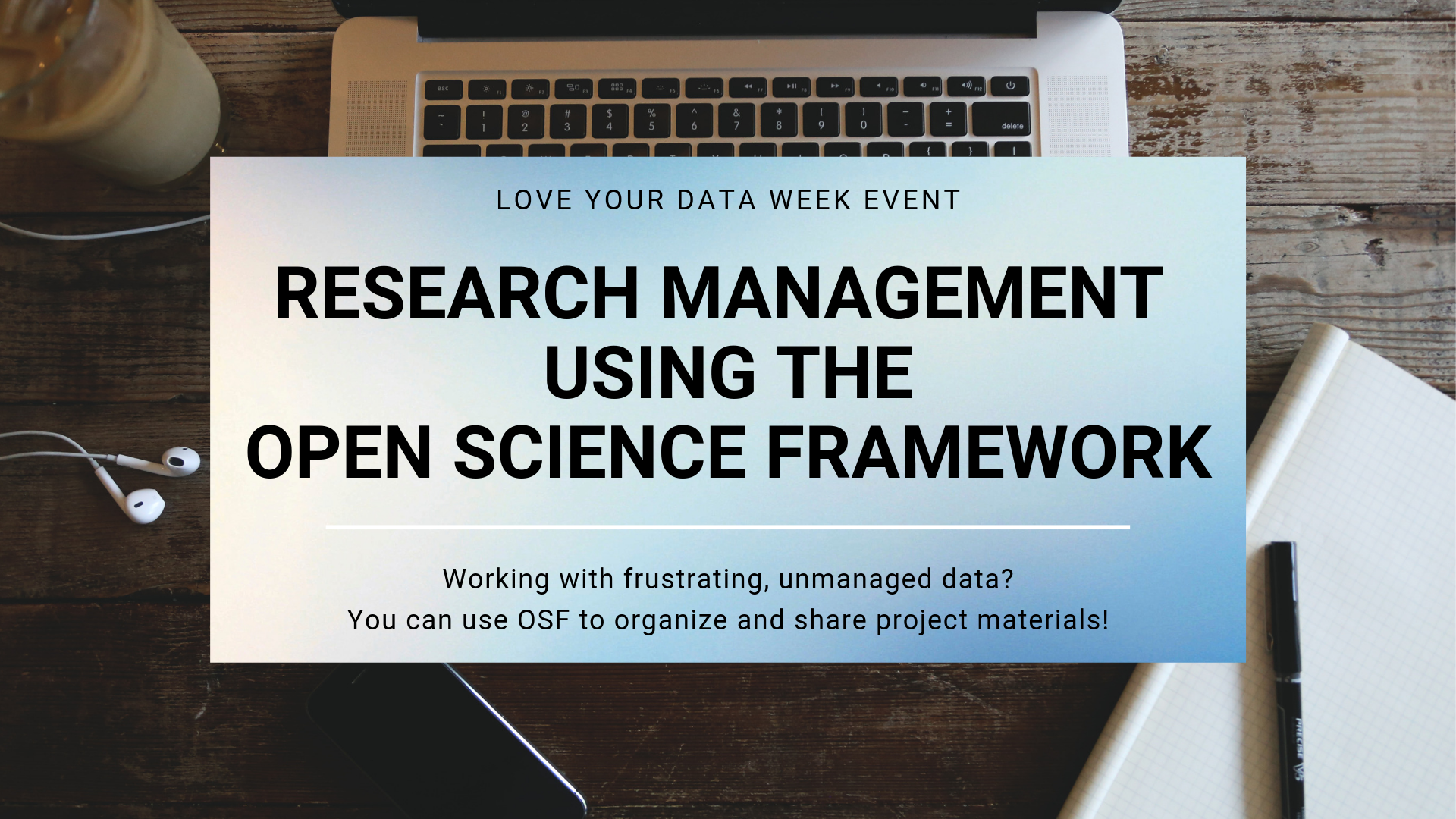 Research Management Using the Open Science Framework