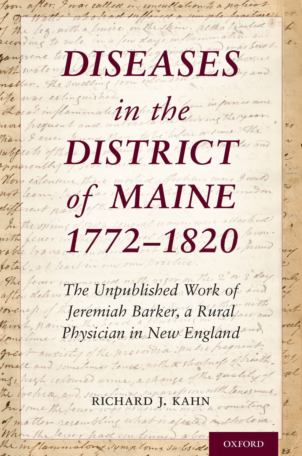 Diseases in the District of Maine 1772-1820: Epidemics Then and Now with Richard Kahn
