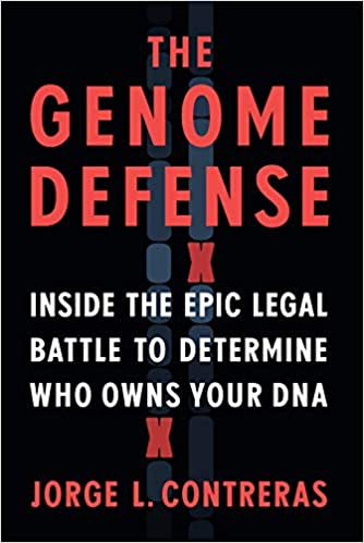 Longwood Author Series: The Genome Defense: Inside the Epic Legal Battle to Determine Who Owns Your DNA