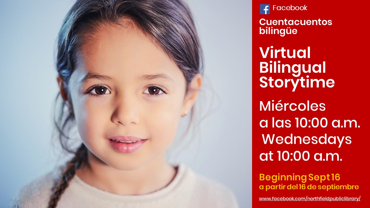 Virtual Bilingual Storytime / Cuentacuentos bilingue