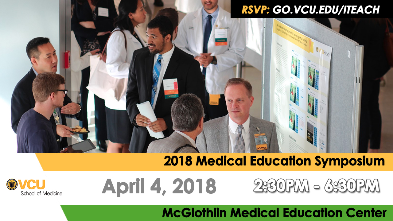 Medical Education Symposium: Celebrating Scholarship and Innovation