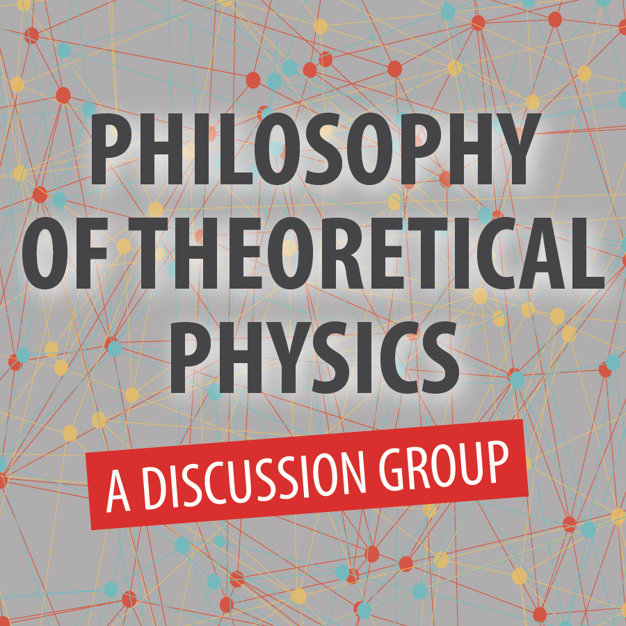 Philosophy of Theoretical Physics: A Discussion Group