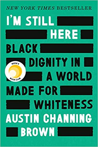 Virtual Book Discussion: I'M STILL HERE by Austin Channing Brown