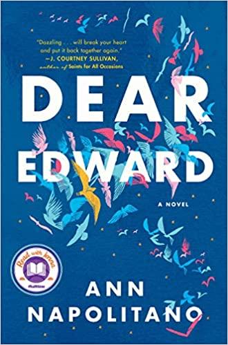 Virtual Book Discussion: DEAR EDWARD by Ann Napolitano