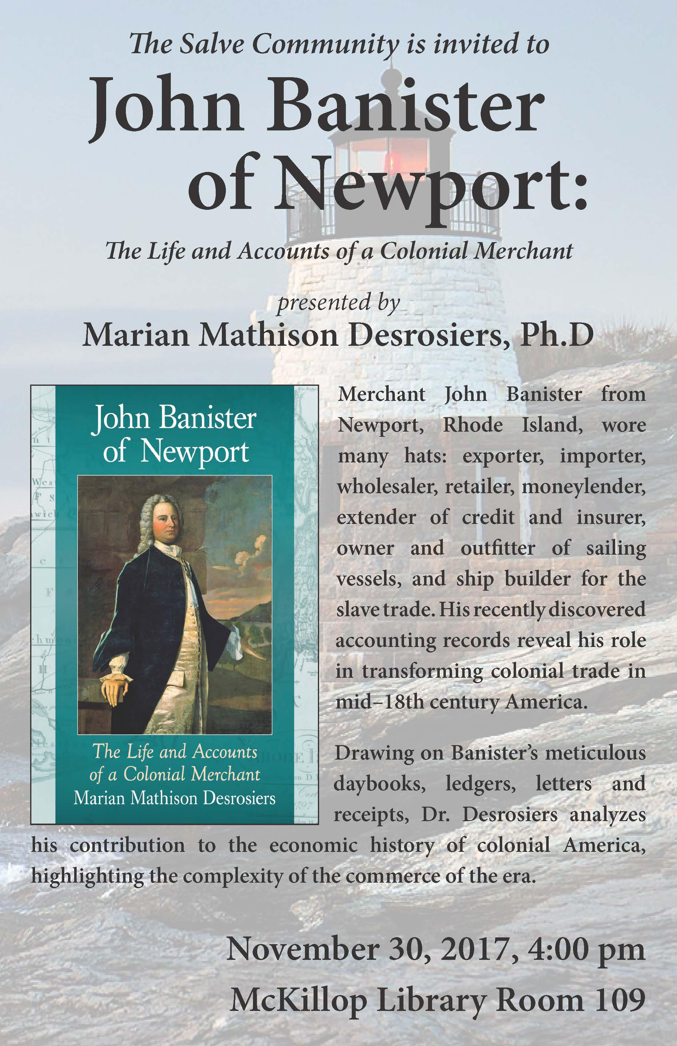 Faculty Lecture Series: John Banister of Newport: The Life and Accounts of a Colonial Merchant, presented by Marian Mathison Desrosiers, Ph.D
